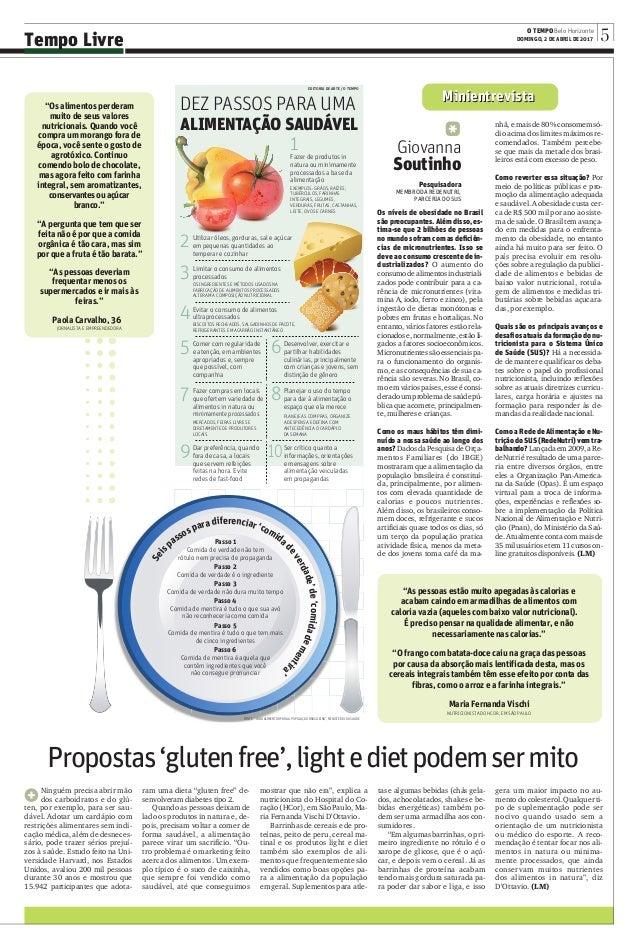 EDITORIA DE ARTE / O TEMPO DEZ PASSOS PARA UMA ALIMENTAÇÃO SAUDÁVEL Seis passos para diferenciar 'comida deverdade'de'comi...
