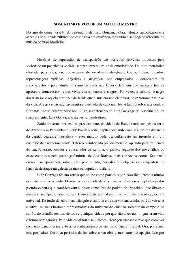 SOM, RITMO E VOZ DE UM MATUTO MESTRENo ano de comemoração do centenário de Luiz Gonzaga, obra, talento, autodidatismo easp...