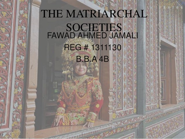 Matriarchal societies