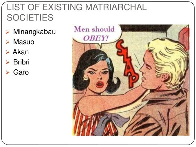 matriarchal society