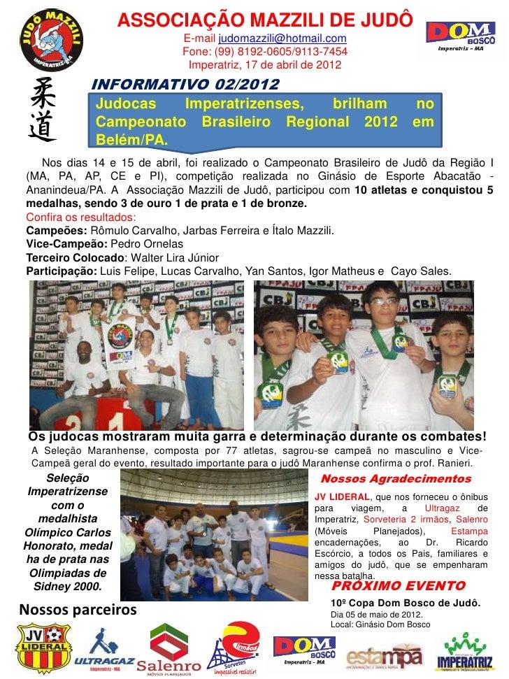 ASSOCIAÇÃO MAZZILI DE JUDÔ                                E-mail judomazzili@hotmail.com                                Fo...
