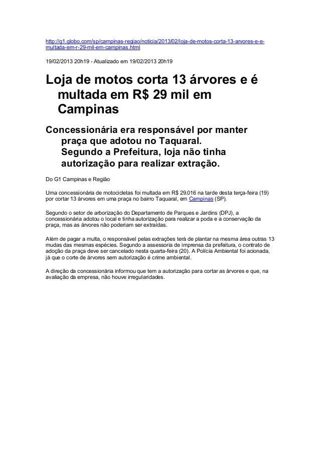 http://g1.globo.com/sp/campinas-regiao/noticia/2013/02/loja-de-motos-corta-13-arvores-e-e-multada-em-r-29-mil-em-campinas....