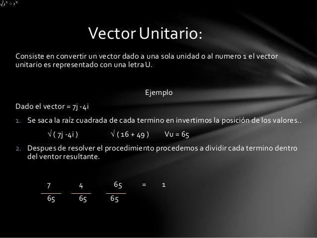 Ejemplo de vector en R3  Para encontrar la distancia se hace de la siguiente forma:  sea P (x1, x2, x3)  Q (y1, y2, y3)  S...