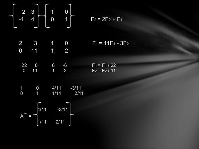 Determinante de una matriz  En Matemáticas se define el determinante como una forma matrilineal  alternada de un cuerpo.  ...