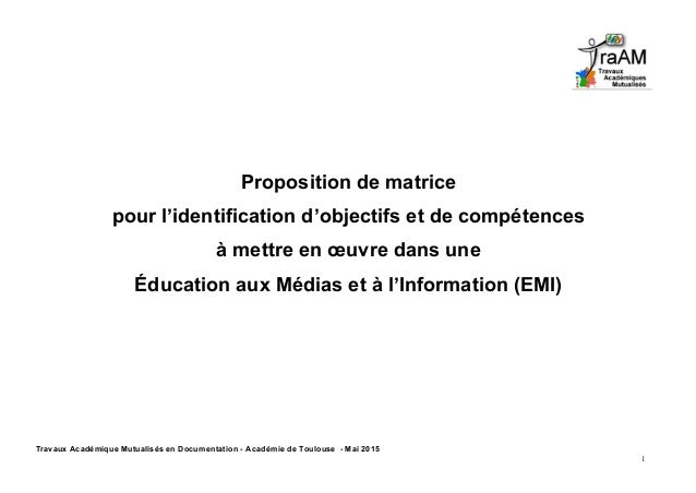 Travaux Académique Mutualisés en Documentation - Académie de Toulouse - Mai 2015 1 Proposition de matrice pour l'identific...