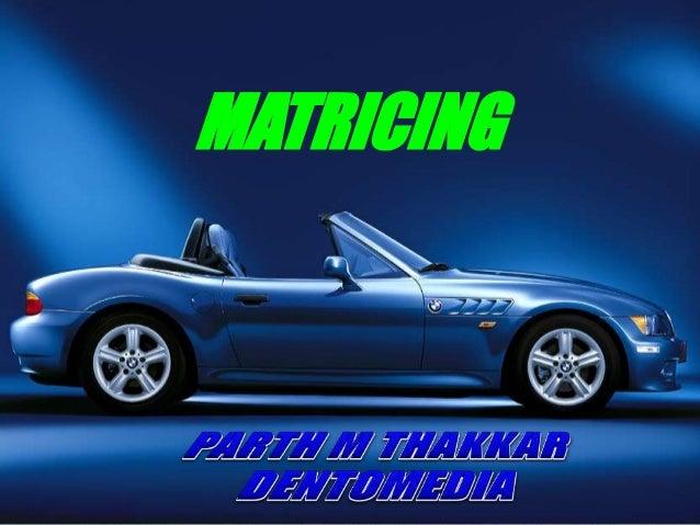 MATRICING