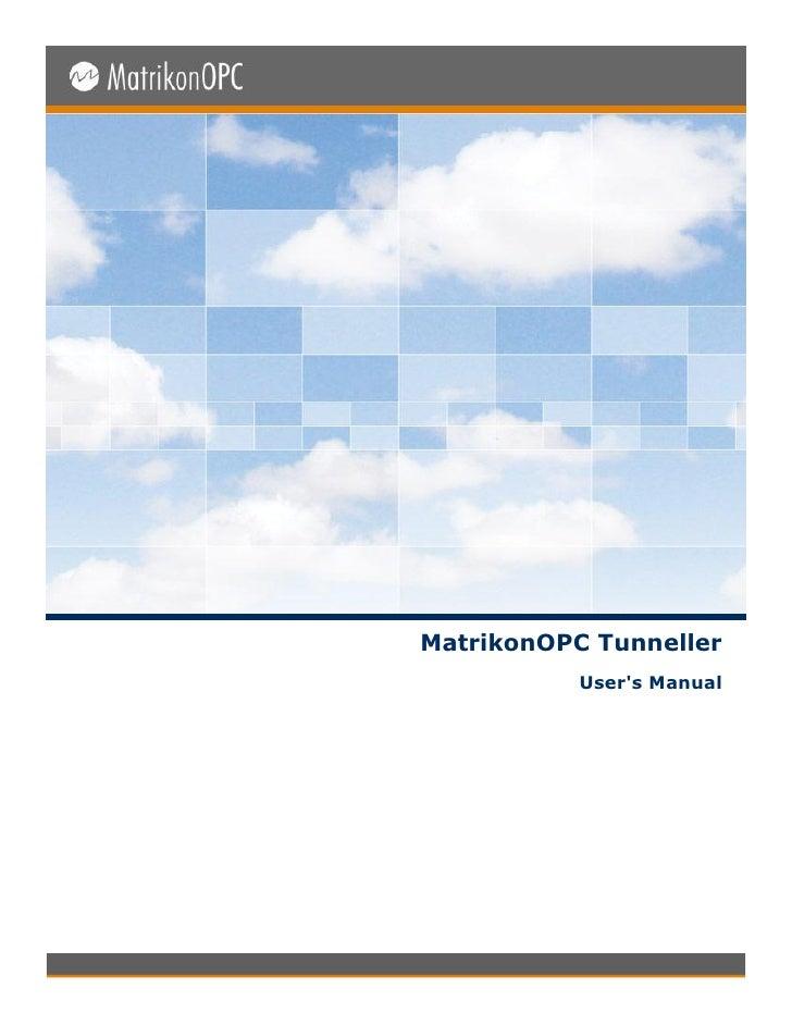 Matrikon opc tunneller_user_manual
