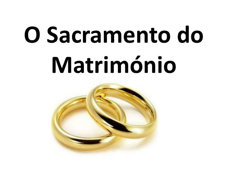 O Sacramento do  Matrimónio