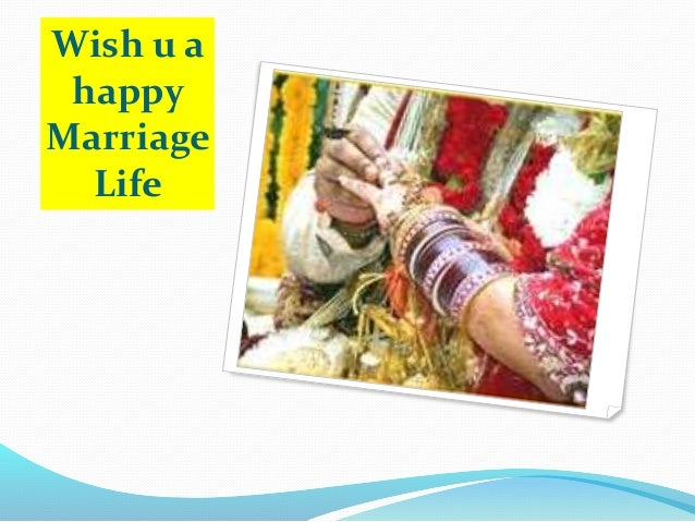 Wish u a happy Marriage Life