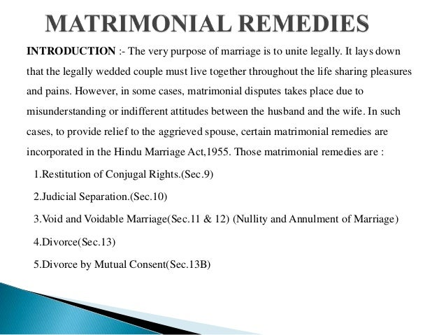 Matrimonial Remedies Under Hindu Marriage Act,1955 Slide 2