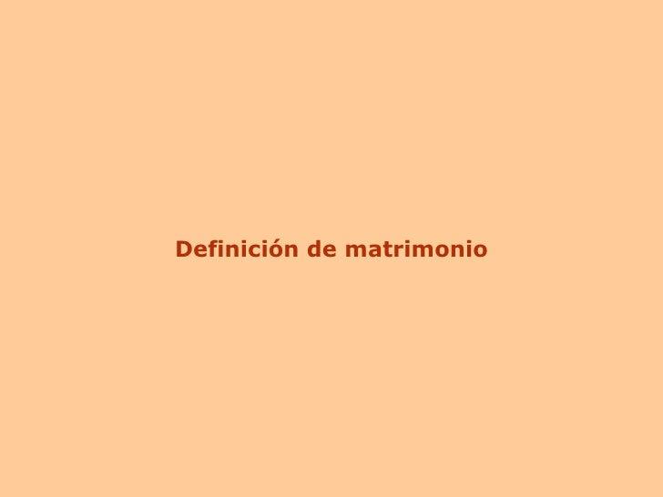 Matrimonio Catolico Definicion : Matrimonio