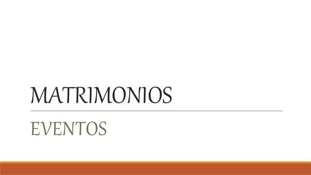 MATRIMONIOS EVENTOS