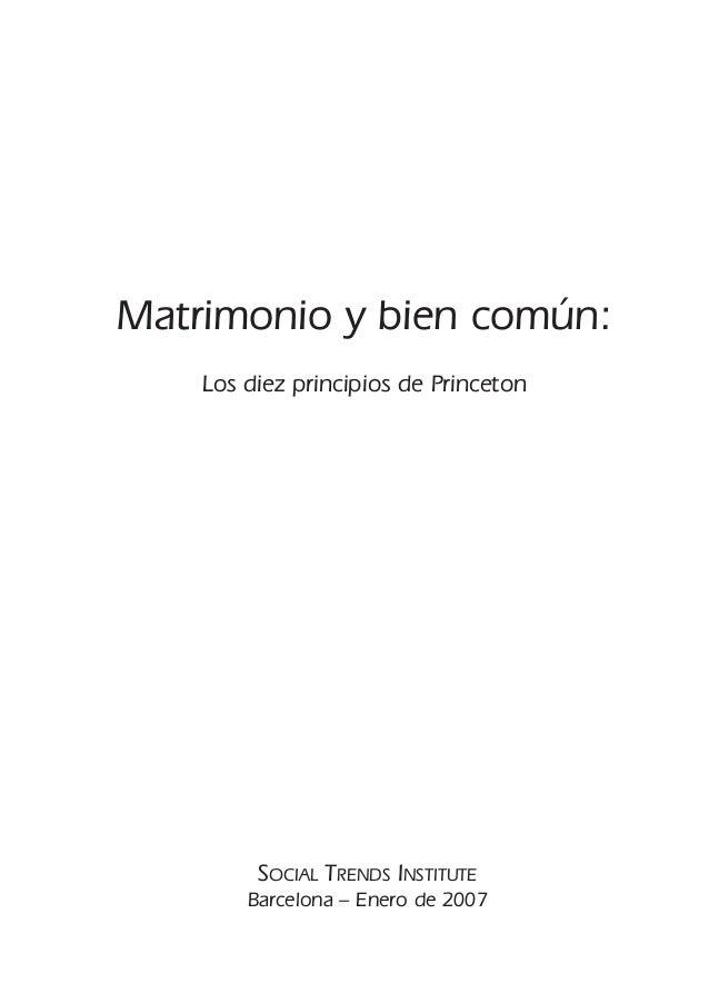 Matrimonio y bien común: Los diez principios de Princeton  SOCIAL TRENDS INSTITUTE Barcelona – Enero de 2007