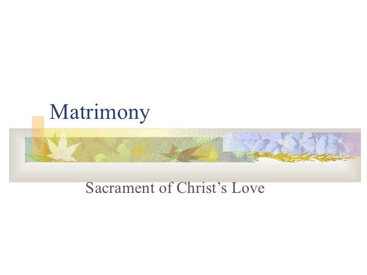 Matrimony Sacrament of Christ's Love