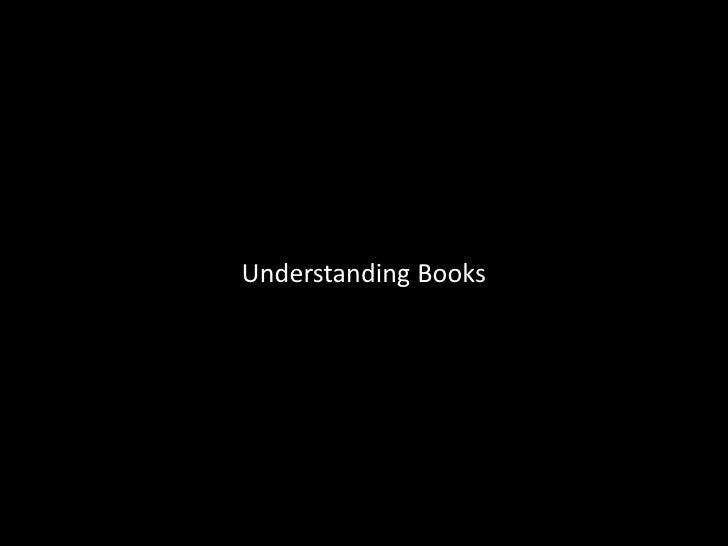 Understanding Books<br />