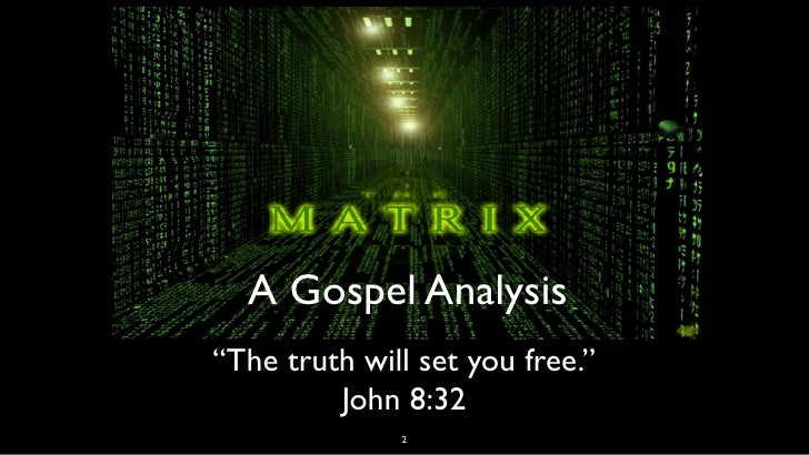 an analysis of messiah in the matrix The matrix as metaphysics [this paper was originally written for the philosophy section of the official the matrix website (2003) and was but on the reading i have given, the gods of the matrix are the machines who, then, is the christ figure agent smith, of course.
