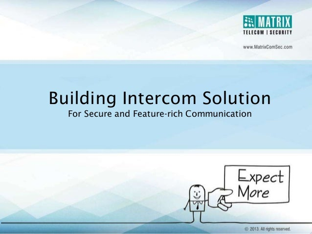 Building Intercom Solution For Secure and Feature-rich Communication