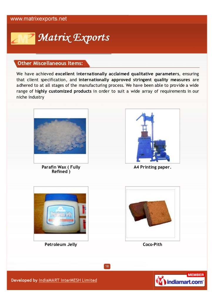 Other Miscellaneous Items:We have achieved excellent internationally acclaimed qualitative parameters, ensuringthat client...