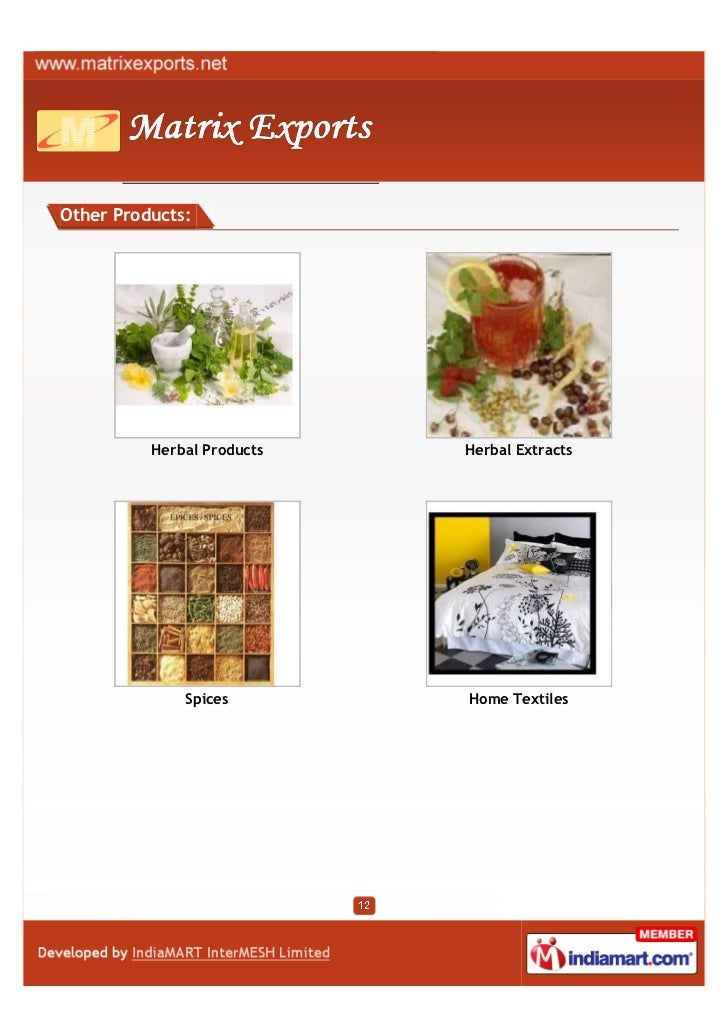 Other Products:          Herbal Products   Herbal Extracts              Spices        Home Textiles