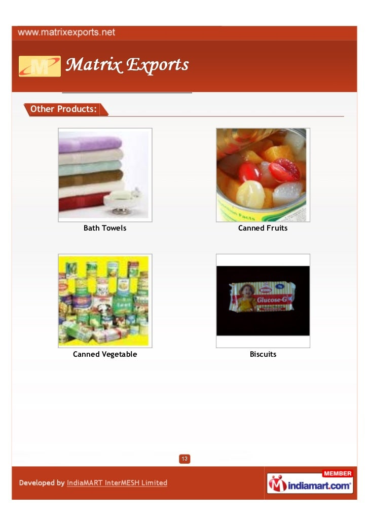 Other Products:           Bath Towels      Canned Fruits         Canned Vegetable      Biscuits