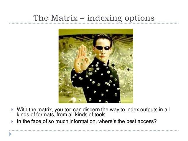 Matrix Revolutions: Ebook Indexing - ebookcraft 2016 - Pilar Wyman Slide 2