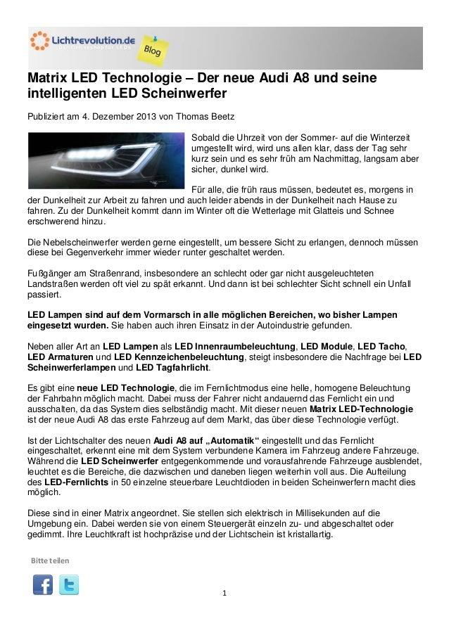 Matrix LED Technologie – Der neue Audi A8 und seine intelligenten LED Scheinwerfer Publiziert am 4. Dezember 2013 von Thom...