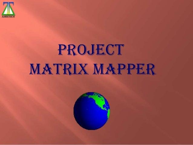 Project Matrix Mapper