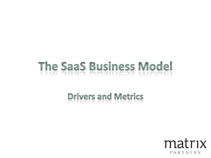 The SaaS Business Model<br />Drivers and Metrics<br />