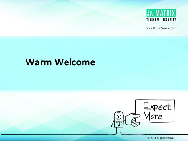 Warm Welcome