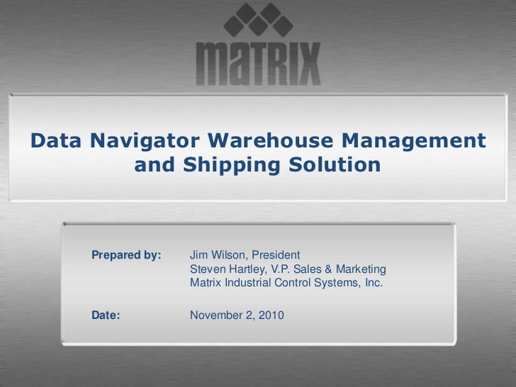 Data Navigator Warehouse Management<br />and Shipping Solution<br />