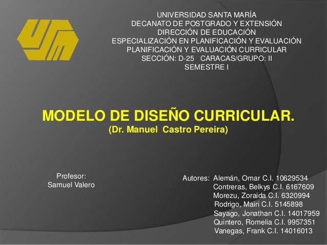 UNIVERSIDAD SANTA MARÍA DECANATO DE POSTGRADO Y EXTENSIÓN DIRECCIÓN DE EDUCACIÓN ESPECIALIZACIÓN EN PLANIFICACIÓN Y EVALUA...