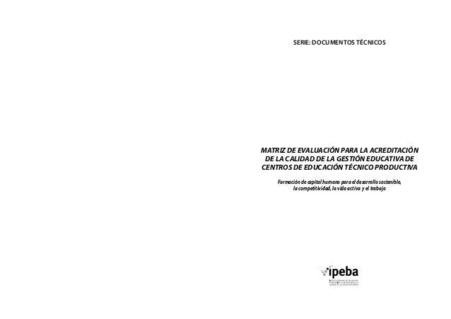 Pedro Espino Vargas y Matriz acreditacion calidad ipeba 2013 Slide 2