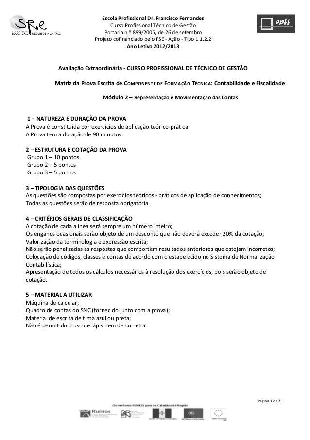 Página  1  de  2      Escola  Profissional  Dr.  Francisco  Fernandes   Curso  Profissional  Técni...