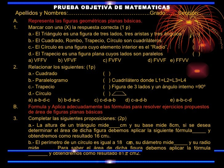 PRUEBA OBJETIVA DE MATEMÁTICAS <ul><li>A. Representa las figuras geométricas planas básicas. </li></ul><ul><li>1.  Marcar ...