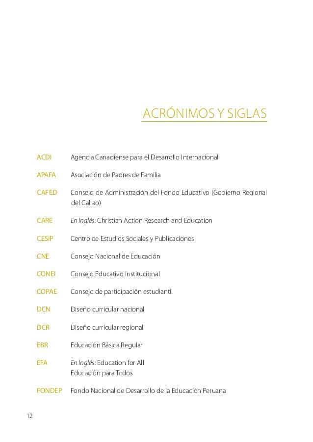 Acrónimos y siglas     ACDI     Agencia Canadiense para el Desarrollo Internacional     APAFA    Asociación de Padres de...
