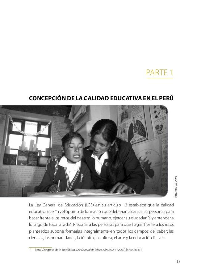 parte 1Concepción de la calidad educativa en el Perú                                                                      ...