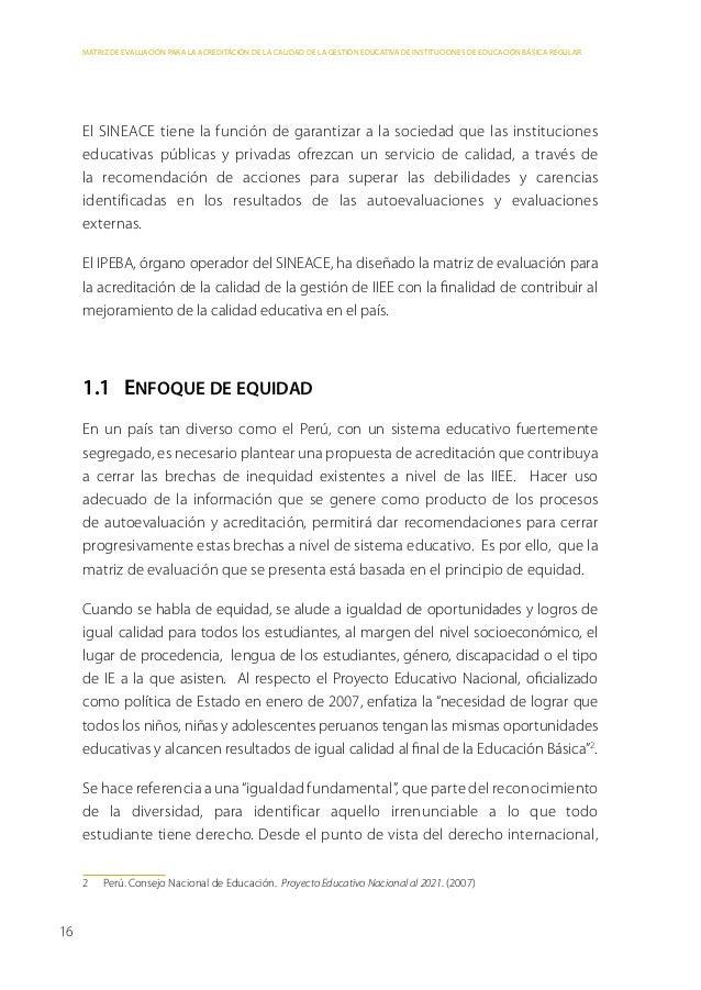 MATRIZ DE EVALUACIÓN PARA LA ACREDITACIÓN DE LA CALIDAD DE LA GESTIÓN EDUCATIVA DE INSTITUCIONES DE EDUCACIÓN BÁSICA REGUL...