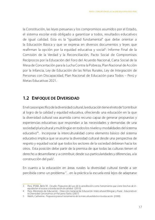 Parte 1: Concepción de la calidad educativa en el Perúla Constitución, las leyes peruanas y los compromisos asumidos por e...