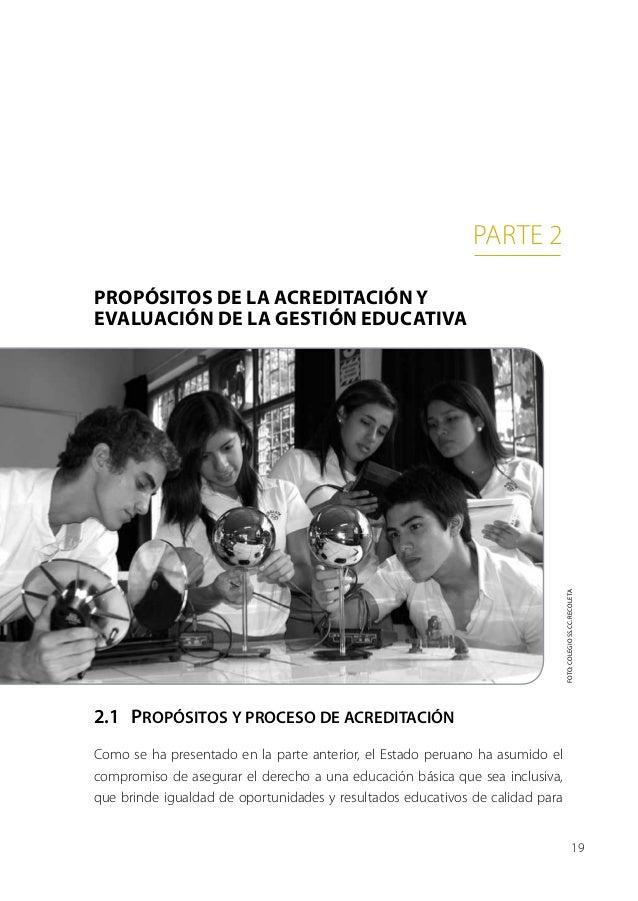 parte 2Propósitos de la acreditación yevaluación de la gestión educativa                                                  ...