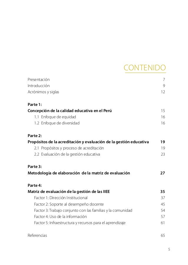 contenidoPresentación7Introducción9Acrónimos y siglas 12Parte 1:Concepción de la calidad educativa en el Perú15 1.1 ...