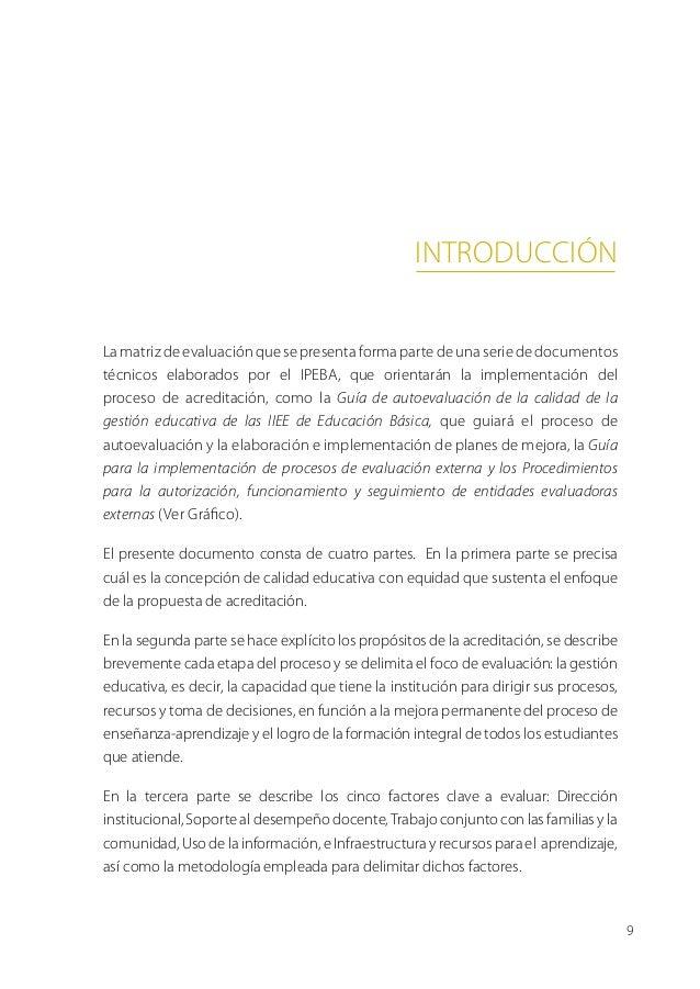 introducciónLa matriz de evaluación que se presenta forma parte de una serie de documentostécnicos elaborados por el IPEBA...