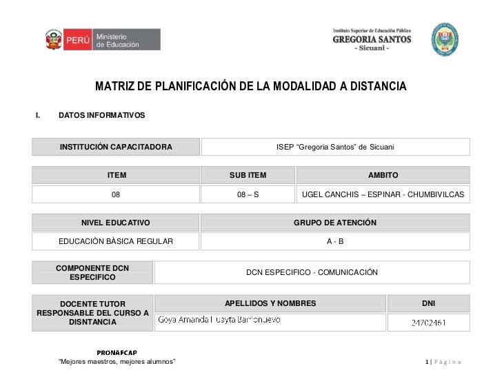 """MATRIZ DE PLANIFICACIÓN DE LA MODALIDAD A DISTANCIA<br />I.DATOS INFORMATIVOS<br />INSTITUCIÓN CAPACITADORAISEP """"Gregoria ..."""
