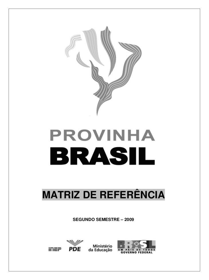 MATRIZ DE REFERÊNCIA     SEGUNDO SEMESTRE – 2009
