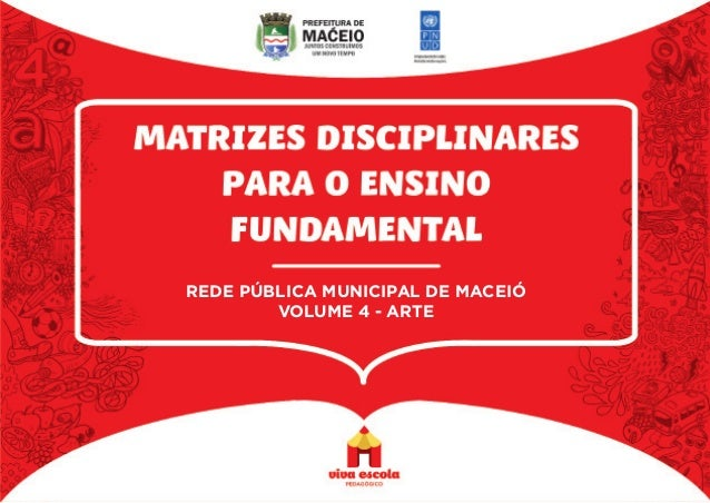 REDE PÚBLICA MUNICIPAL DE MACEIÓ VOLUME 4 - ARTE