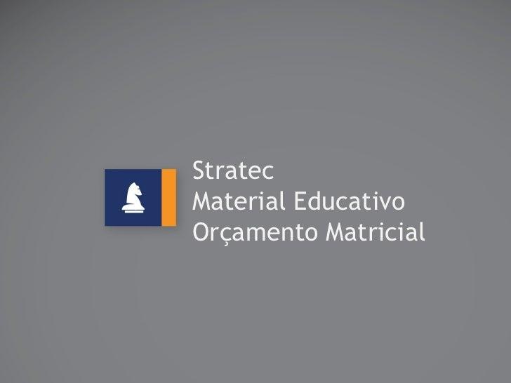 StratecMaterial EducativoOrçamento Matricial