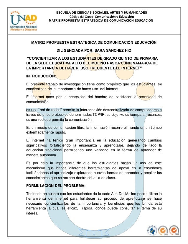 ESCUELA DE CIENCIAS SOCIALES, ARTES Y HUMANIDADES Código del Curso- Comunicación y Educación MATRIZ PROPUESTA ESTRATEGICA ...
