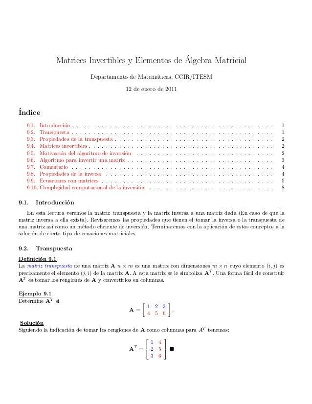 Matrices Invertibles y Elementos de ´Algebra MatricialDepartamento de Matem´aticas, CCIR/ITESM12 de enero de 2011´Indice9....