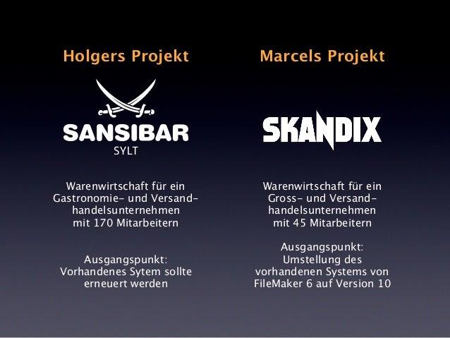Holgers Projekt  Marcels Projekt  Warenwirtschaft für ein Gastronomie- und Versandhandelsunternehmen mit 170 Mitarbeitern ...