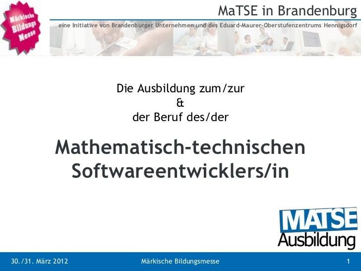 MaTSE in Brandenburg              eine Initiative von Brandenburger Unternehmen und des Eduard-Maurer-Oberstufenzentrums H...
