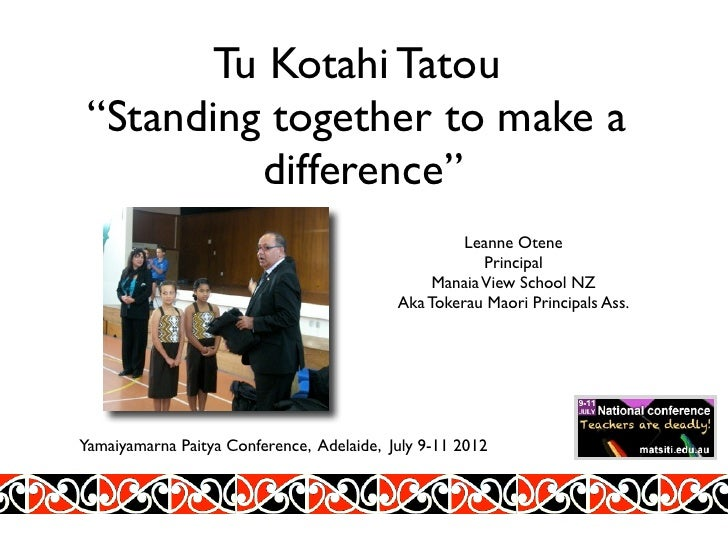 "Tu Kotahi Tatou ""Standing together to make a          difference""                                                    Leann..."